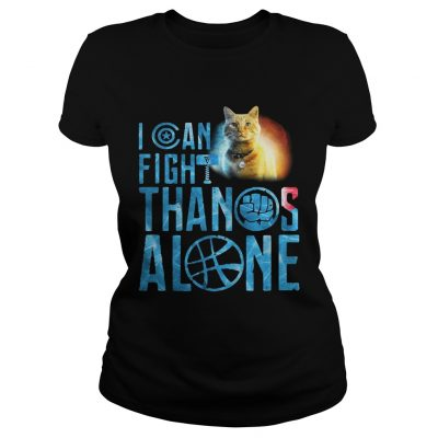 ladies tee Cat Goose I can fight Thanos alone shirt