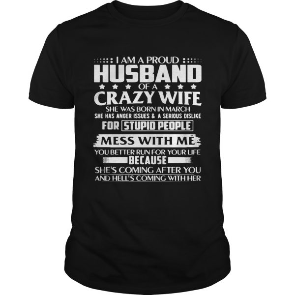 I Am A Proud Husband Of Crazy March Wife Birthday Shirt