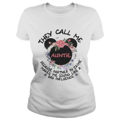 Ladies Tee Mickey Mouse they call me auntie because partner in crime makes me shirt