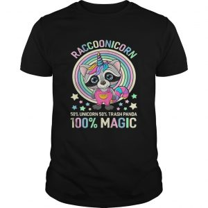 Raccoonicorn 50 Unicorn 50 Trash Panda 100 Magic shirt