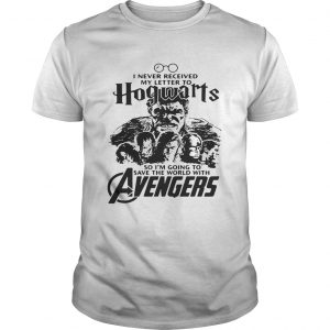 I never received my letter to Hogwarts so I'm going to save the world with Avengers tshirt