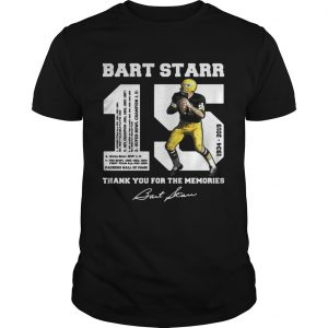 Bart Starr 15 1934 – 2019 thank you for the memories shirt
