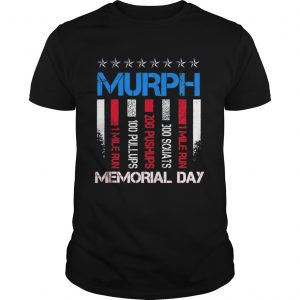 Memorial Day Murph Shirt 2019 Workout 19 Shirt