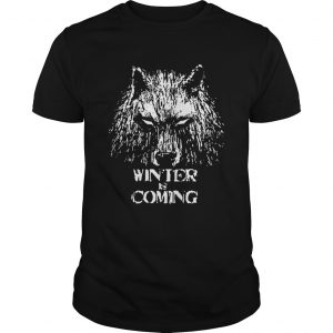 Game Of Thrones Wolf House Stark Winter Is Coming unisex