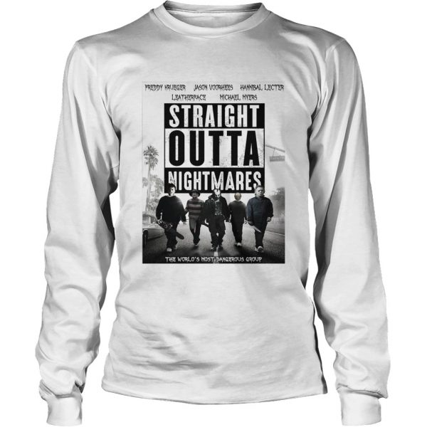 Horror characters straight outta nightmares the worlds most dangerous group Longsleeve