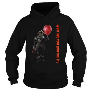 Pennywise IT what are you looking at Hoodie