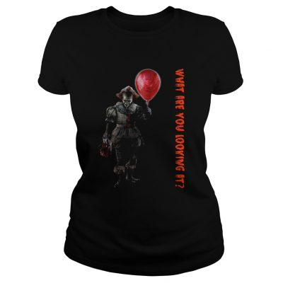 Pennywise IT what are you looking at Ladies Tee