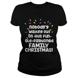 Christmas Vacation Fun Old Fashioned Family Christmas Clark Ladies tee