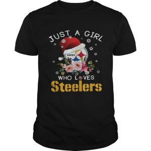 Christmas just a girl who loves Pittsburgh Steelers Unisex