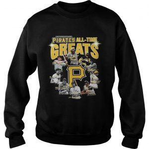 Pittsburgh Pirates all time great players signatures Sweatshirt