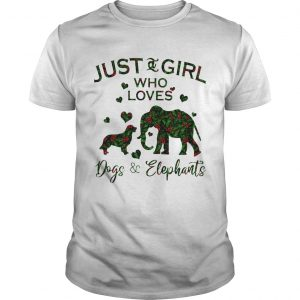 Just A Girl Who Love Dog And Elephants Unisex