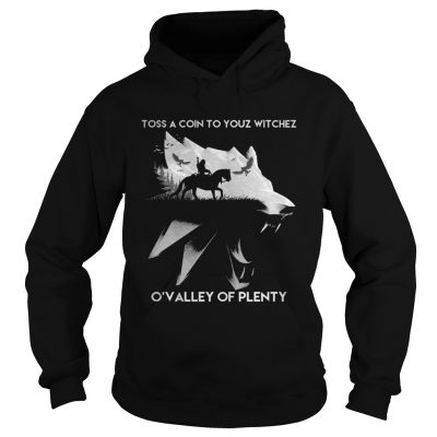 Toss A Coin To Your Witchez Hoodie