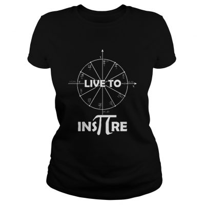 Live to Inspire Pi Day Ladies Tee
