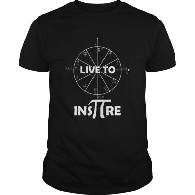 Live to Inspire Pi Day Unisex