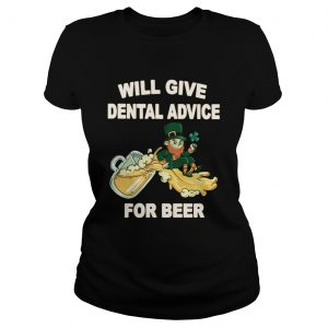 Leprechaun Will Give Dental Advice For Beer St Patricks Day Classic Ladies