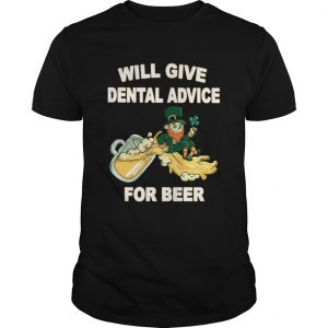 Leprechaun Will Give Dental Advice For Beer St Patricks Day Unisex