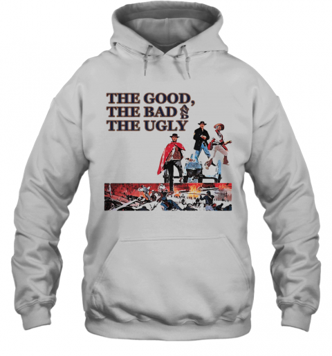 Clint Eastwood The Good The Bad And The Ugly T-Shirt Unisex Hoodie