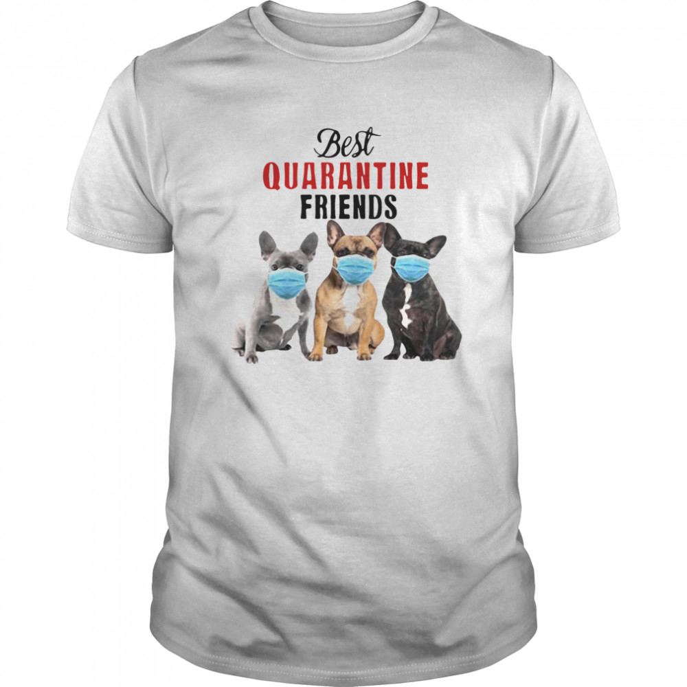 Best Quarantine Friends  Classic Men's T-shirt
